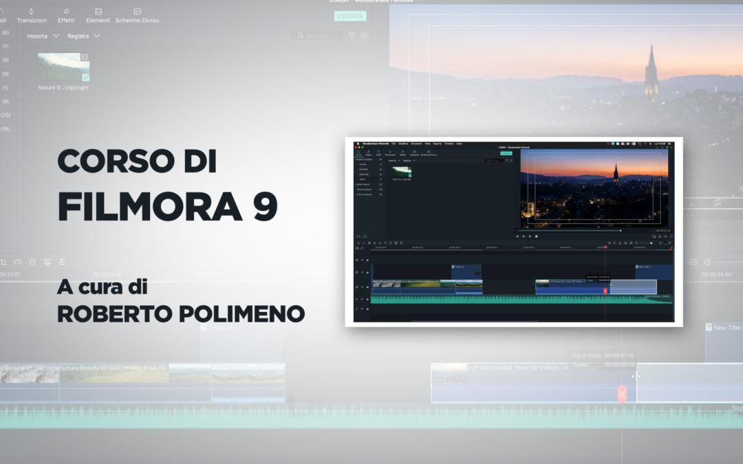 Corso di montaggio video con FILMORA 9